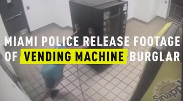 Miami Police Release Footage of Vending Machine Burglar
