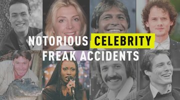Notorious Celebrity Freak Accidents