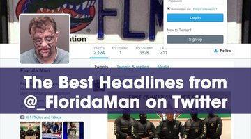 The Best Headlines from @_FloridaMan on Twitter