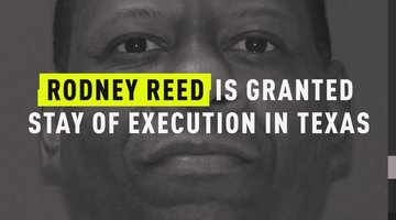 Rodney Reed Is Granted Stay Of Execution In Texas