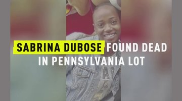 Sabrina DuBose Found Dead In Pennsylvania Lot