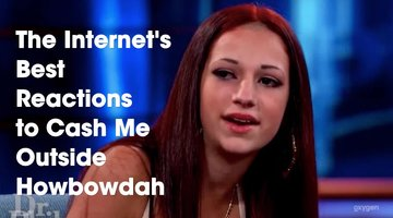 The Internet's Best Reactions to Cash Me Outside Howbow Dah
