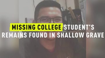 Missing College Student's Remains Found In Shallow Grave