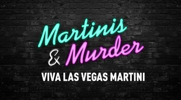 Martinis & Murder Cocktails: Viva Las Vegas, Episode #64
