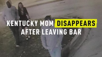 Kentucky Mom Disappears After Leaving Bar