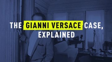 The Gianni Versace Case, Explained