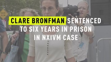 Clare Bronfman Sentenced to Six Years in Prison In NXIVM Case