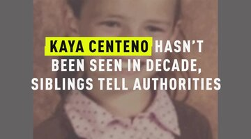 Kaya Centeno Hasn't Been Seen In Decade, Siblings Tell Authorities