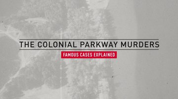 The Colonial Parkway Murders Case, Explained