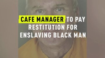 Cafe Manager To Pay Restitution For Enslaving Black Man