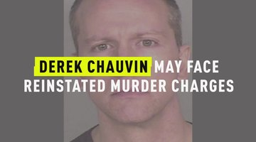 Derek Chauvin May Face Reinstated Murder Charges