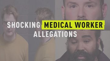 Shocking Medical Worker Allegations