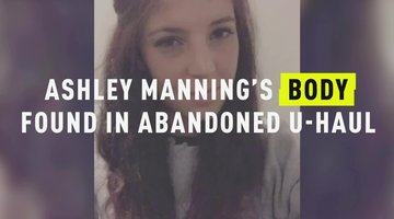 Ashley Manning's Body Found In Abandoned U-Haul