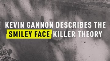 Kevin Gannon on the Smiley Face Killer Theory