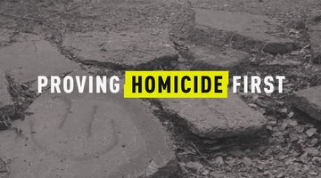 Proving Homicide First