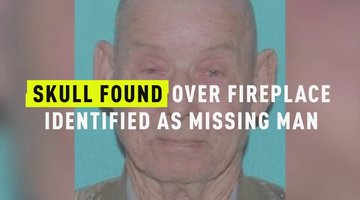 Skull Found Over Fireplace Identified As Missing Man
