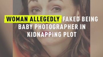 Woman Allegedly Faked Being Baby Photographer In Kidnapping Plot