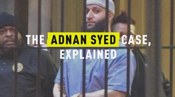 The Adnan Syed Case, Explained