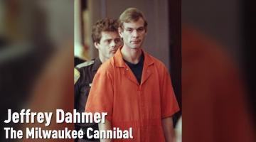 The Jeffrey Dahmer Case, Explained