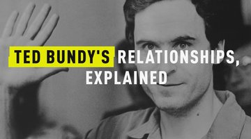Ted Bundy's Relationships, Explained