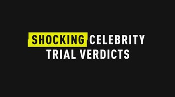 Shocking Celebrity Trial Verdicts
