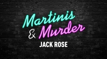 Martinis & Murder Cocktails: Jack Rose, Episode #68