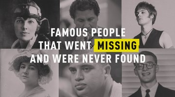 Famous People That Went Missing and Were Never Found