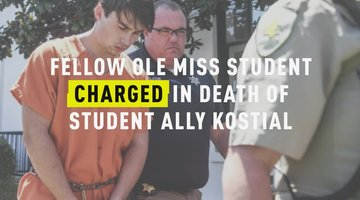 Fellow Ole Miss Student Charged In Death Of Student Ally Kostial