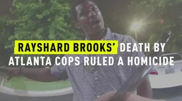 Rayshard Brooks' Death By Atlanta Cops Ruled A Homicide