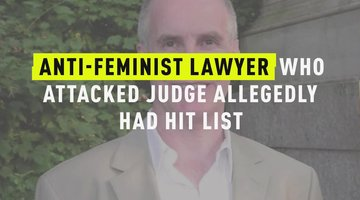 Anti-Feminist Lawyer Who Attacked Judge Allegedly Had Hit List
