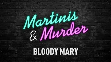 Martinis & Murder Cocktails: Bloody Mary, Episode #63