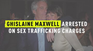 Ghislaine Maxwell Arrested On Sex Trafficking Charges