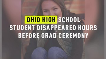 Ohio High School Student Disappeared Hours Before Grad Ceremony
