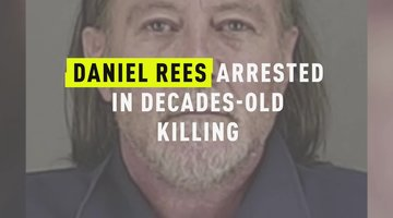 Daniel Rees Arrested In Decades-Old Killing