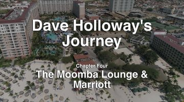 Dave's Aruba Tour: The Moomba Lounge and Marriott