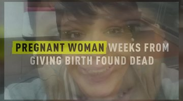 Pregnant Woman Weeks From Giving Birth Found Dead