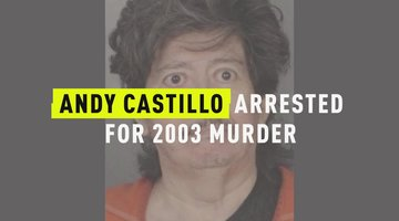 Andy Castillo Arrested For 2003 Murder