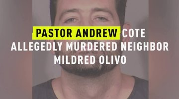 Pastor Andrew Cote Allegedly Murdered Neighbor Mildred Olivo