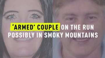 'Armed' Couple On The Run Possibly In Smoky Mountains