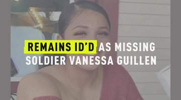 Remains ID'd As Missing Soldier Vanessa Guillen