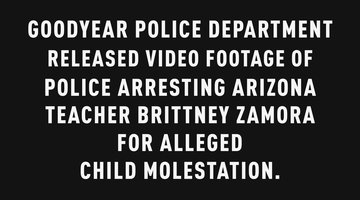 Police Video of Teacher Brittney Zamora's Arrest for Alleged Child Molestation