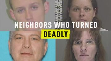 Neighbors Who Turned Deadly
