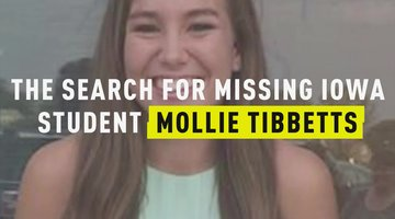 The Search for Missing Iowa Student Mollie Tibbetts