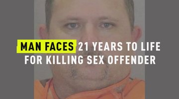 Man Faces 21 Years To Life For Killing Sex Offender