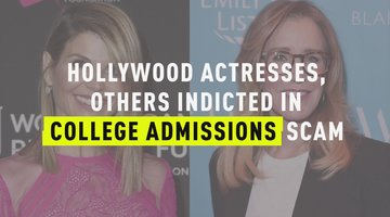 Hollywood Actresses, Others Indicted in College Admissions Scam