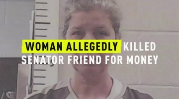 Woman Allegedly Killed Senator Friend For Money