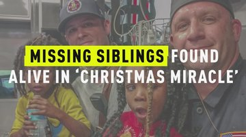 Missing Siblings Found Alive In 'Christmas Miracle'