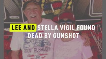 Lee and Stella Vigil Found Dead By Gunshot