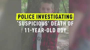 Police Investigating 'Suspicious' Death Of 11-Year-Old Boy