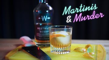 Martinis & Murder Cocktails: Old Fashioned, Episode #95
